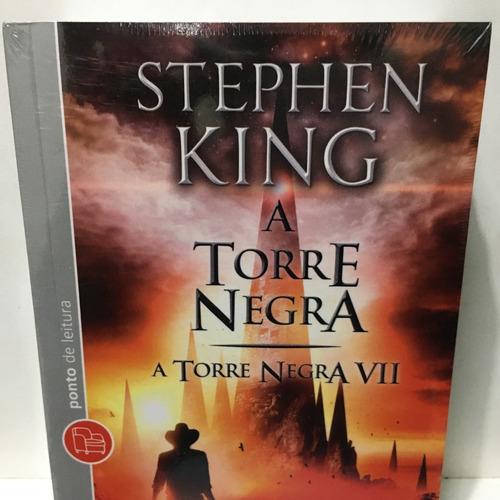Livro - A Torre Negra Vii - A Torre Negra - Stephen King