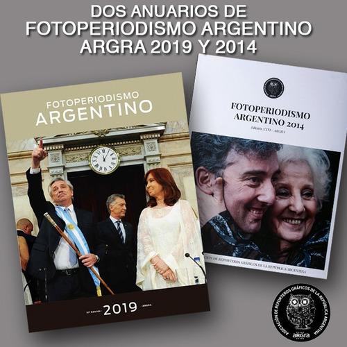 Argra 2019-2014 Anuarios De Fotoperiodismo Argentino Argra