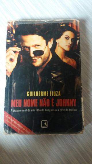 Livro Meu Nome Não É Johnny De Guilherme Fiuza