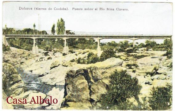 Dolores (sierra De Cordoba) Puente Sobre El Rio Mina Clavero