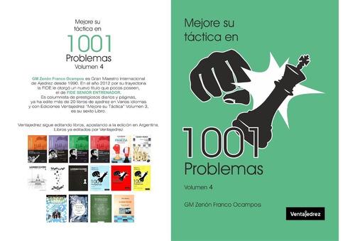 Imagen 1 de 2 de Mejore Su Tactica 1001 Problemas - Tomo 4 - Novedad!!!