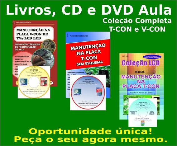 Livros,dvds E Cd,físico,t-con E V-con.tvs Lcd. Col.completa