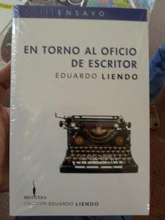 En Torno Al Oficio Del Escritor De Liendo