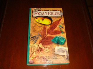 Libro Rocas Y Fósiles. Arthur Busbey Y Col. Edit. Planeta