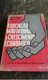Educação, Mão De Obra, Crescimento Econômico /frete Grátis