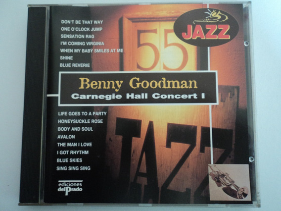Cd-benny Goodman:carnegie Hall Concert 1:jazz:importado
