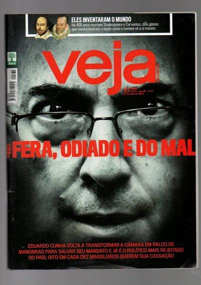 Revista Veja Fera,odiado E Do Mal Nº 2475 Ano 2016