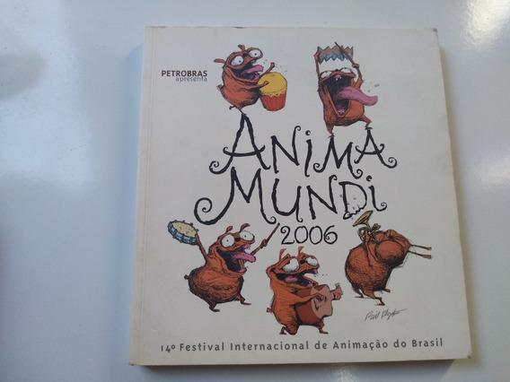 Livro - Anima Mundi 2006 - Cinema Curta Metragem Animação
