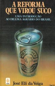 A Reforma Que Virou Suco - José Eli Da Veiga 1980 Vozes