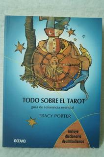 Todo Sobre El Tarot / Tracy Porter