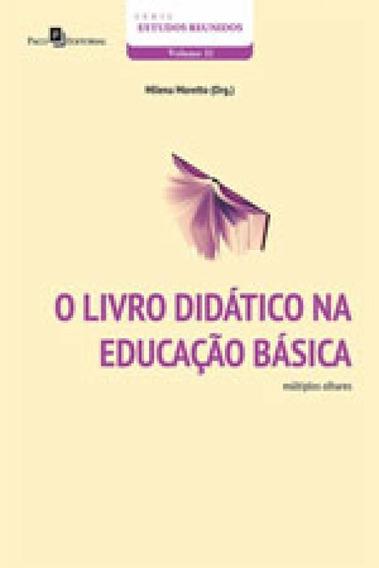 Livro Didatico Na Educaçao Basica, O