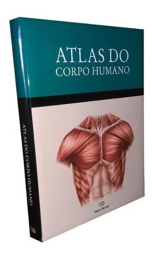 Atlas Do Corpo Humano - 1 Livro + 1 Dvd-rom