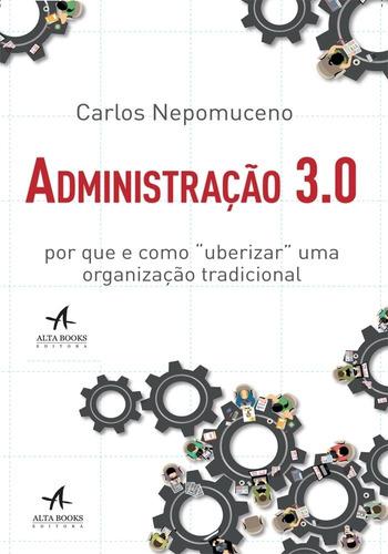 Administração 3.0 - C/ Dedicatória!