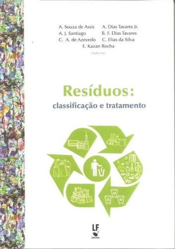 Imagem 1 de 1 de Residuos - Classificacao E Tratamento