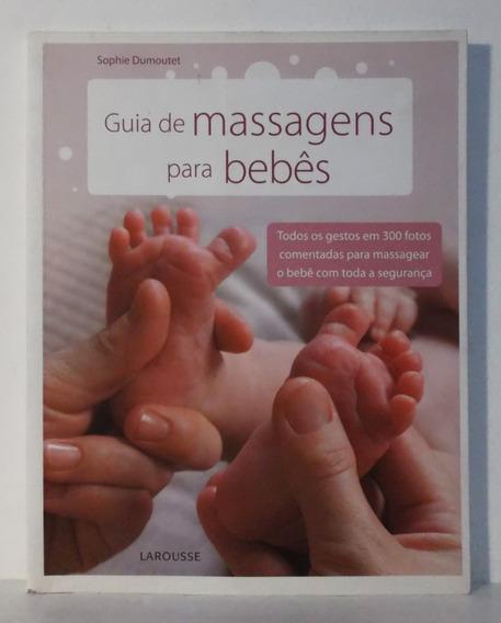 Livro Guia De Massagem Para Bebês - Sophie Dumoutet