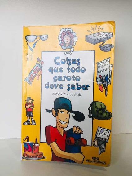 Livro - Coisas Que Todo Garoto Deve Saber - Antonio Carlos