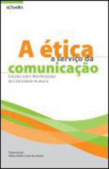 A Ética A Serviço Da Comunicação