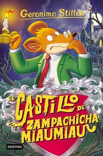 Imagen 1 de 1 de Geronimo Stilton 13. El Castillo De Zampachicha  G.stilton