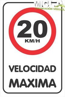 Cartel Velocidad Máxima 20 En Vinilo Reflectivos Chapa N° 16