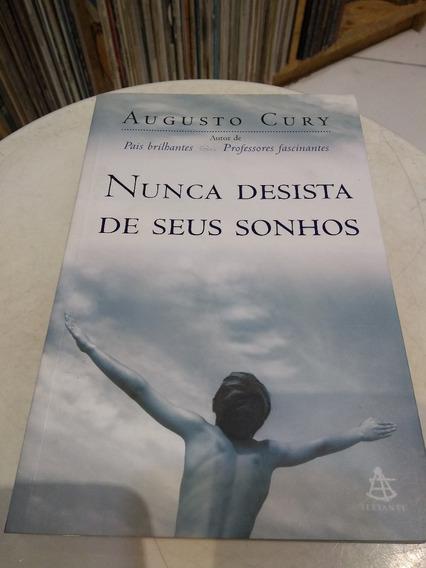 Livro Nunca Desista De Seus Sonhos - Augusto Cury