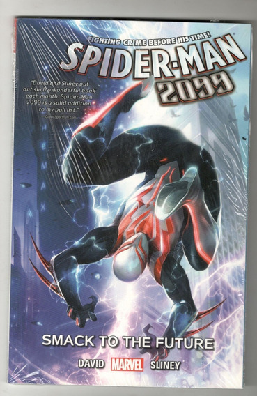 Spider-man 2099 Vol. 3: Smack To The Future (trade Paperback
