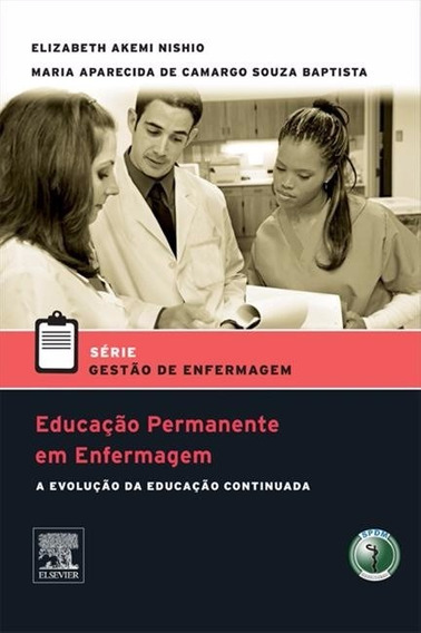 Educacao Permanente Em Enfermagem - Ed Elsevier