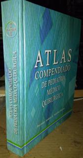 Atlas Compendiado De Pediatría Médico Quirúrgica, Straffon