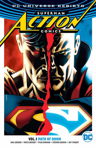Superman Action Comics Vol. 1 Path Of Doom (2017) Dc Rebirth