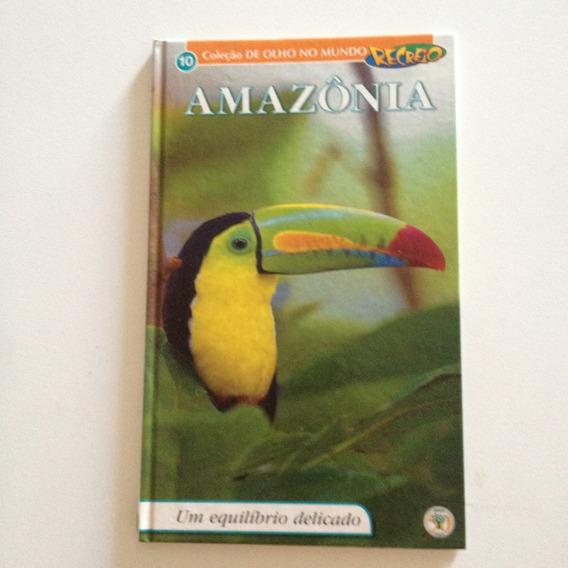 Livro Amazônia Um Equilíbrio Delicado Vol 10 Recreio C2