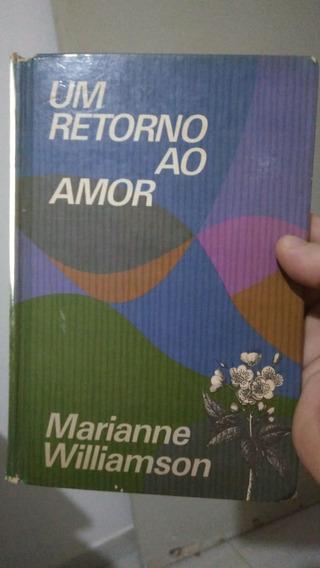 Um Retorno Ao Amor - Marianne Williamson Frete Grátis