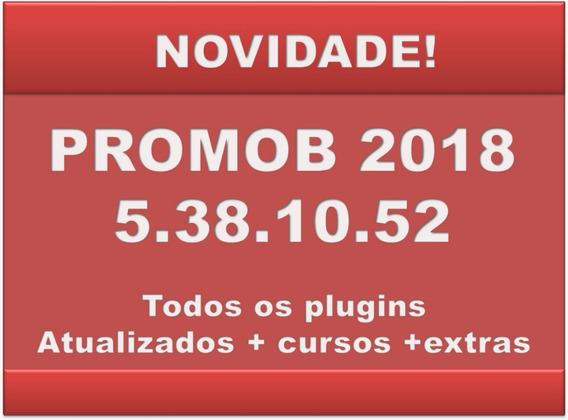 Novidade Promob Plus 2018_ 5.3810.52 Com Extras Exclusivos