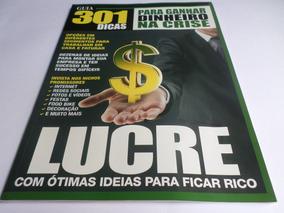 Revista Guia 301 Dicas Para Ganhar Dinheiro Na Crise