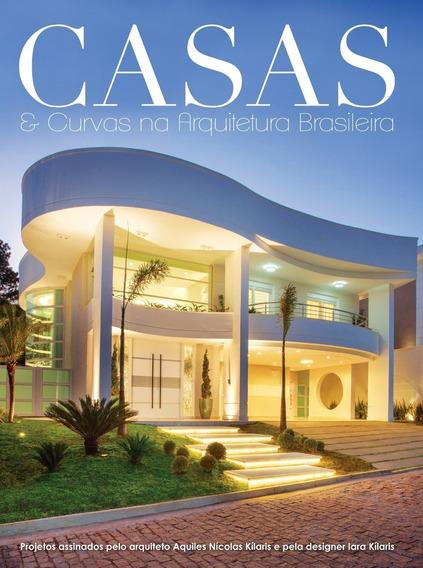 Revista Casas & Curvas Arquitetura Ed. 01 - Aquiles Kilaris