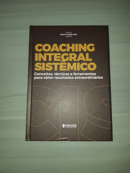 Livro Coaching Integral Sistêmico - Paulo Vieira