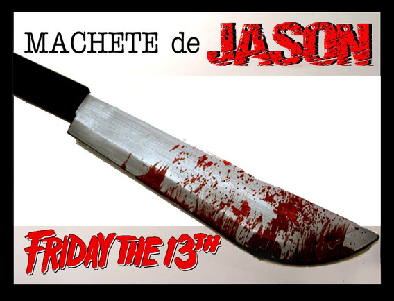 Machete Cuchillo Jason Para Cosplay Disfraz, Terror, Myers