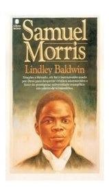 Livro Lindley Baldwin - Samuel Morris - Bolso