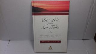 Livro Dez Leis Para Ser Feliz Augusto Cury