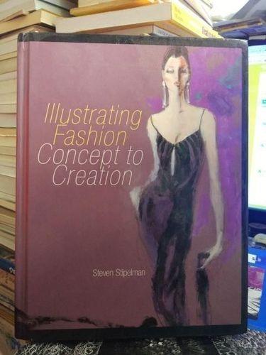 Illustrating Fashion - Concept To Creation Steven Stipelman