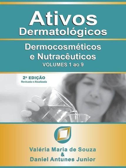 Livro Ativos Dermatológicos Volumes 1 Ao 9, 2ª Edição 2020