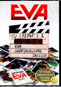 Dvd Banda Eva Lugar Da Alegria - Novo Lacrado Raro!