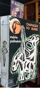 Chapadão Do Bugre - Mário Palmério - 1ª Edição