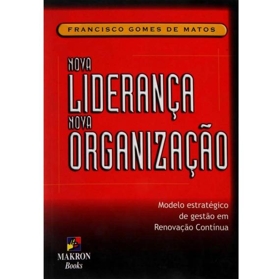 Livro Nova Liderança, Nova Organização