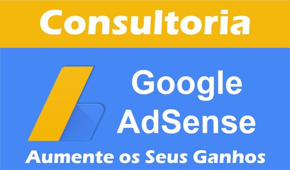Consultoria Google Adsense - Aumente Os Seus Ganhos
