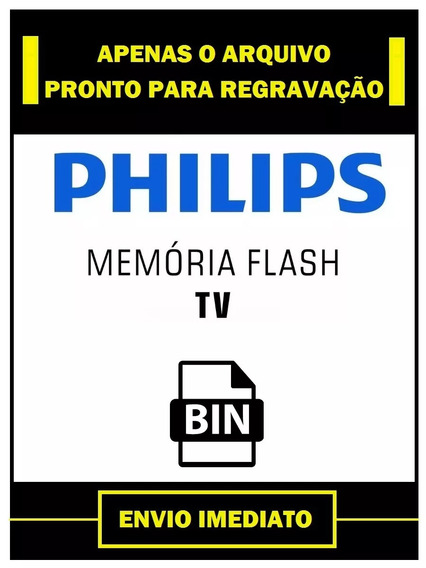 Arquivo Dados Flash Tv Philips 32pfl3008 Tpvision