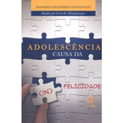 Adolescência Causa Da (in)felicidade