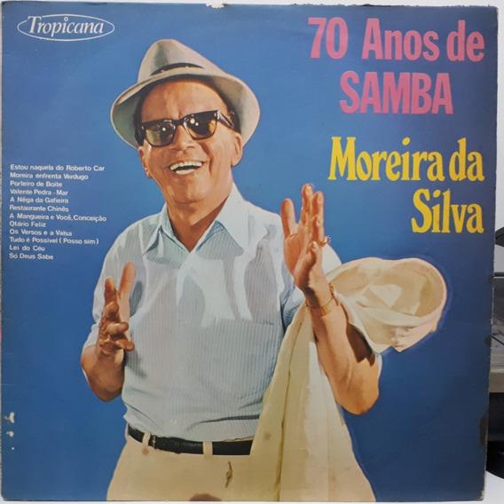 Moreira Da Silva 70 Anos De Samba 1972 (lp)