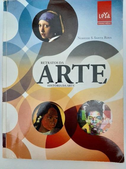Retratos Da Arte História Da Arte - Vol. Único Atualizado