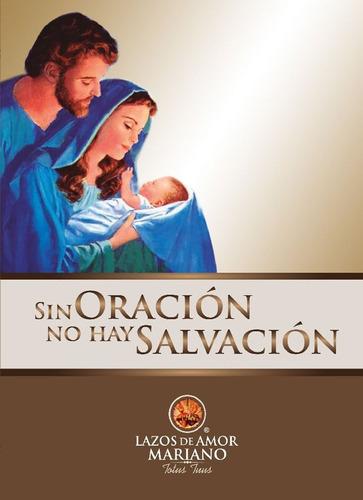 Libro Sin Oración No Hay Salvación