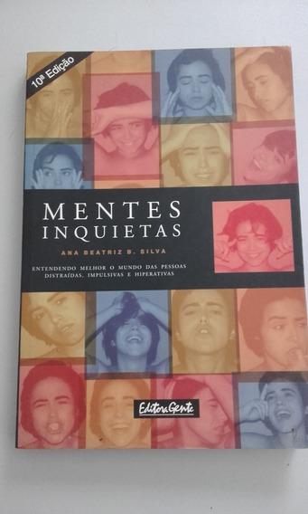 Livro Mentes Inquietas, Ana Beatriz B. Silva , Editora Gente