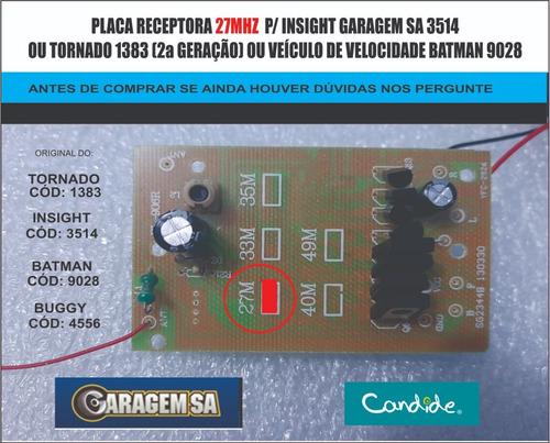 Imagem 1 de 3 de Insight 3514 - Garagem Sa  - Placa Receptora 7.2v   27mhz